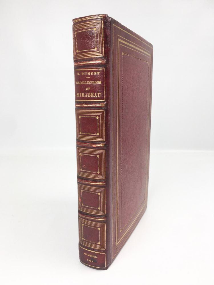 Recollections of Mirabeau and of the Two First Legislative Assemblies of France. Honoré. Gabriel Riqueti.