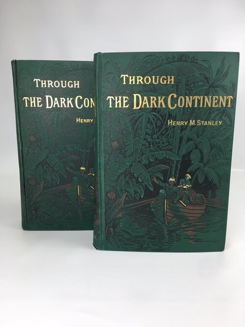 Through the Dark Continent; or The Sources of the Nile Around the Great Lakes of Equatorial Africa and Down the Livingstone River to the Atlantic Ocean. Stanley Henry M.