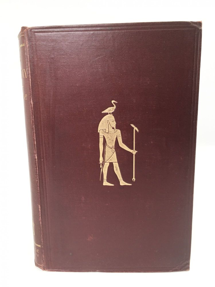 The Mummy; Chapters on Egyptian Funeral Archaology. E. A. Wallis Budge.