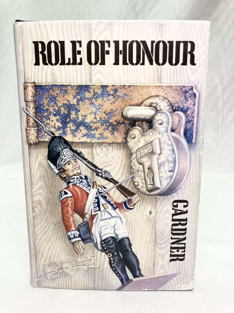 Role of Honour. John Gardner.