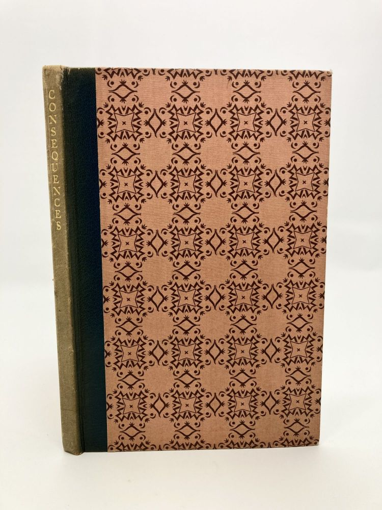Consequences; A Complete Story, in the Manner of the Old Parlous Game, In Nine Chapters Each by a Different Author. Bowen, Fraser Whitaker, Stern, Coppard, O'Faolain, Hoult, Maclaren.