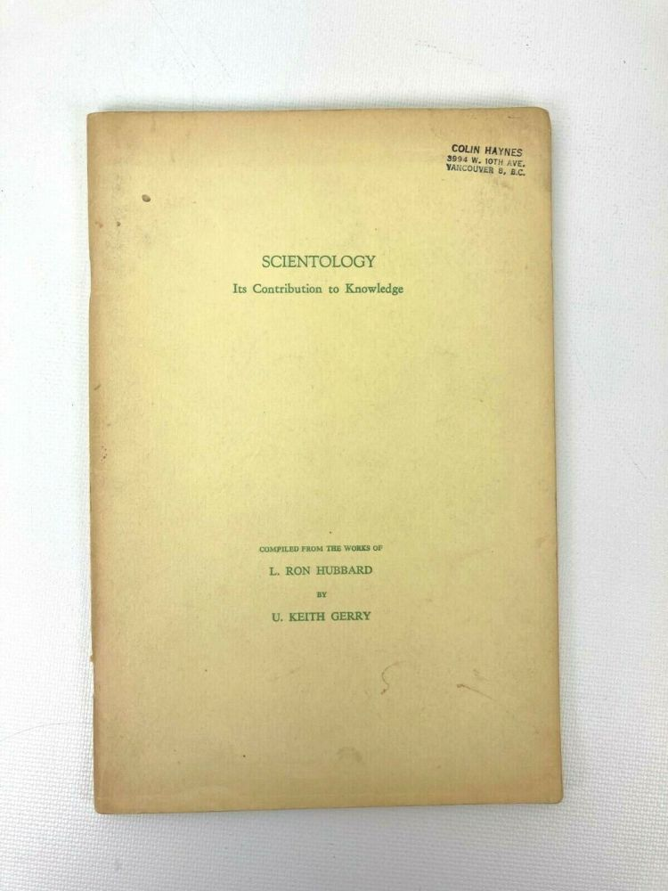 Scientology: Its Contribution to Knowledge. L. Ron Hubbard.