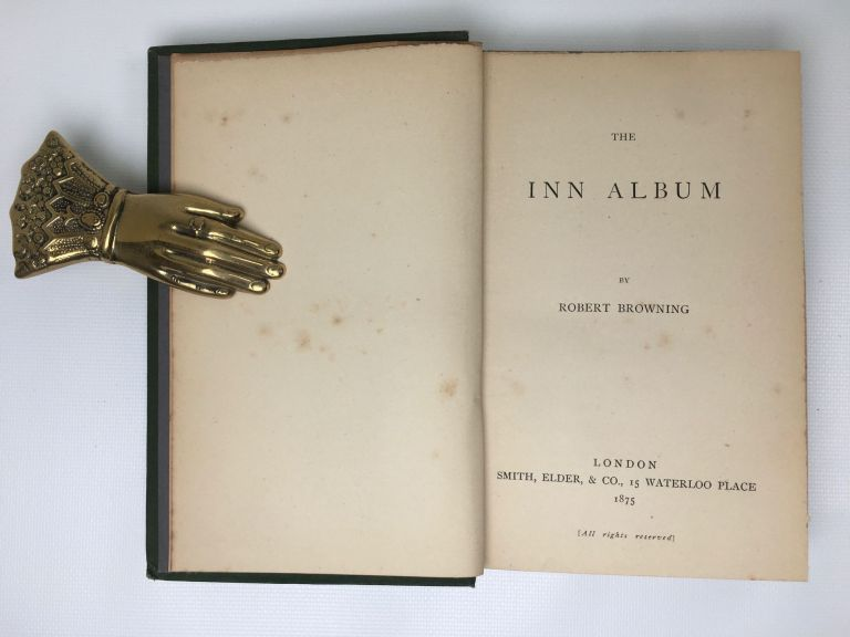 The Inn Album. Robert Browning.