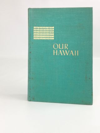 Our Hawaii. Erna Fergusson