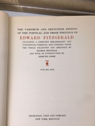 The Variorum and Definitive Edition of the Poetical and Prose Writings of Edward Fitzgerald
