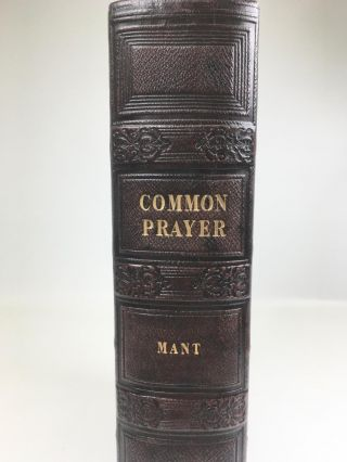 The Book of Common Prayer; The Book of Common Prayer According to the use of the United Church of England