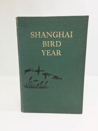 Shanghai Bird Year. E. S. Wilkinson