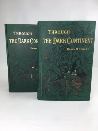 Through the Dark Continent; or The Sources of the Nile Around the Great Lakes of Equatorial...