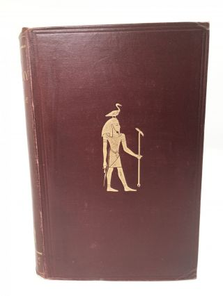The Mummy; Chapters on Egyptian Funeral Archaology. E. A. Wallis Budge