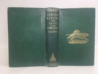 AFRICAN HUNTING, FROM NATAL TO THE ZAMBESI, INCLUDING LAKE NGAMI, THE KALAHARI DESERT, &C. FROM...