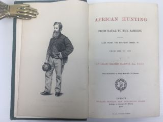 AFRICAN HUNTING, FROM NATAL TO THE ZAMBESI, INCLUDING LAKE NGAMI, THE KALAHARI DESERT, &C. FROM 1852-1860.