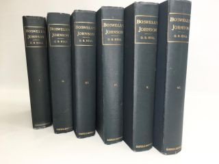 BOSWELL'S LIFE OF JOHNSON: 6 Vols.; Including Boswell's Journal of a Tour to the Hebrides and Johnson's Diary of a Journey into North Wales